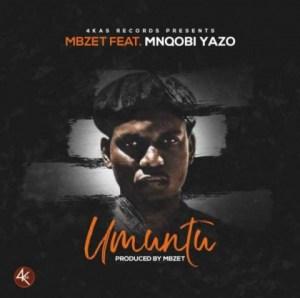 MBzet - Umuntu ft. Mnqobi Yazo
